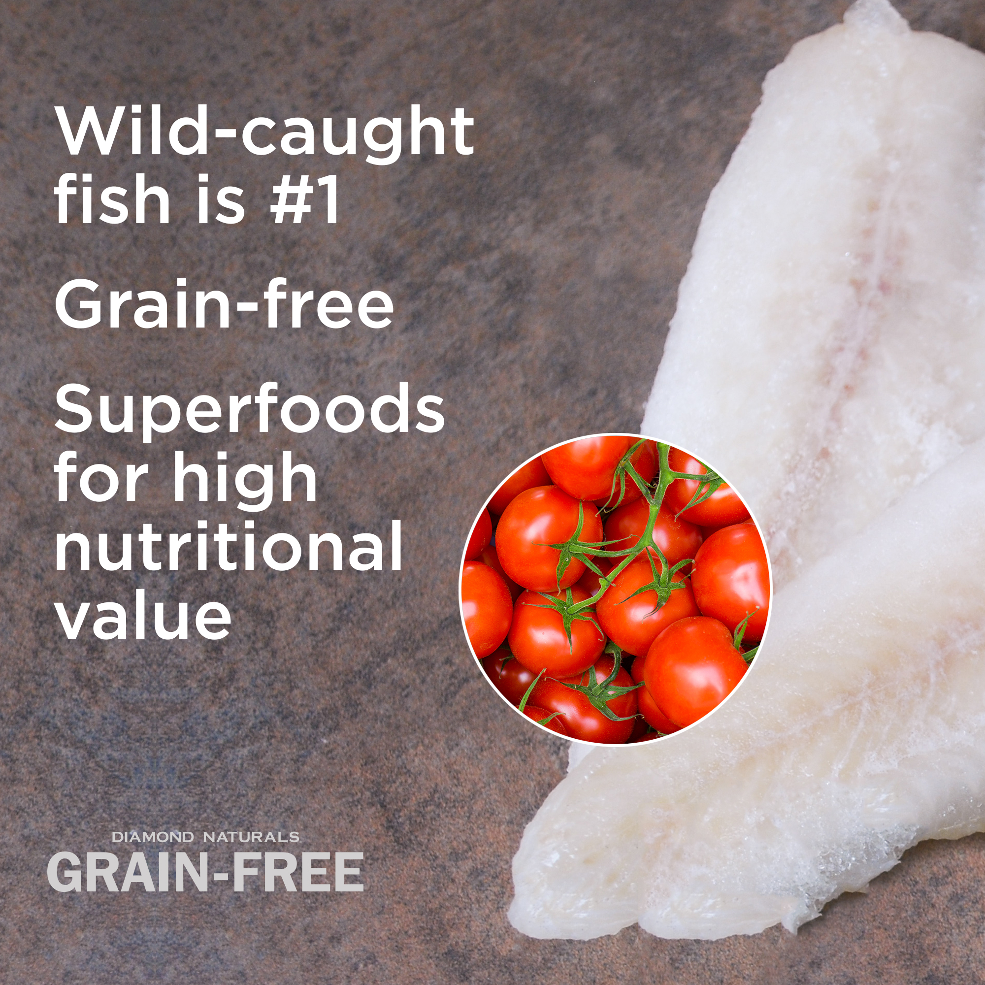 Diamond Naturals Grain-Free Wild-Caught Whitefish first ingredient